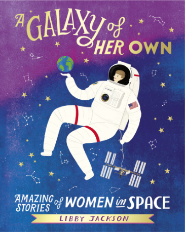 A Galaxy of Her Own - Libby Jackson (Hardcover)